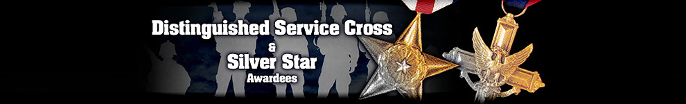 Distinguished Service Cross & Silver Star Awardees Banner