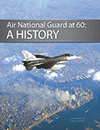 Air National Guard at 60: A History