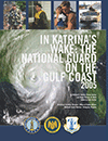 In Katrina's Wake: The National Guard on the Gulf Coast 2005