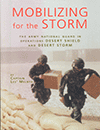 Mobilizing for the Storm - The Army National Guard in Operations Desert Storm and Desert Shield