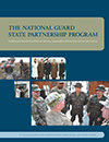 The National Guard State Partnership Program - Forging and Maintaining Effective Security Cooperation Partnerships for the 21st Century