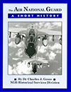 The Air National Guard - A Short History