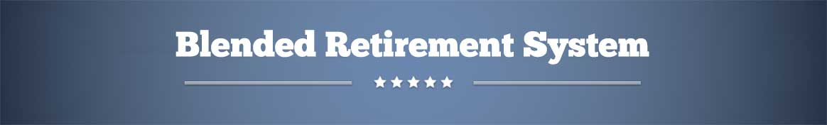 Blended Retirement System