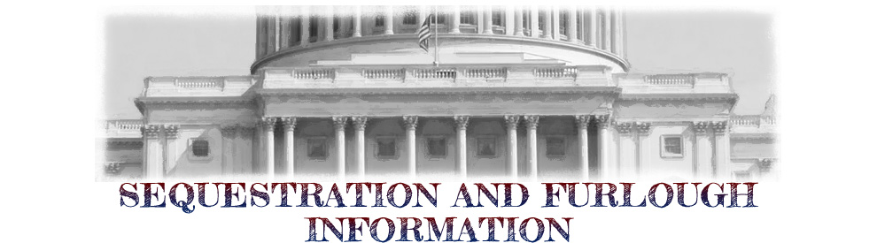Sequestration and Furlough Information