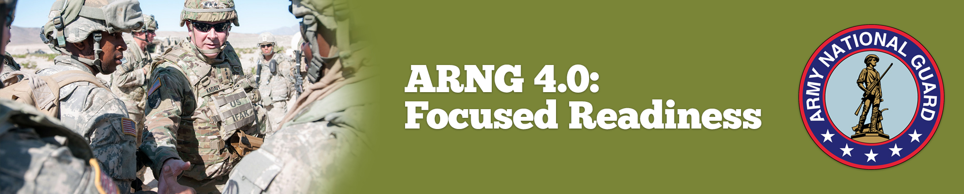 ARNG 4.0: Focused Readiness